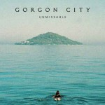Gorgon City – Unmissable: testo e video ufficiale