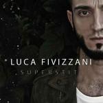 Luca Fivizzani, Superstiti: tracklist EP + video ufficiale del singolo omonimo