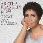 Sings The Great Diva Classics album 2014 di Aretha Franklin