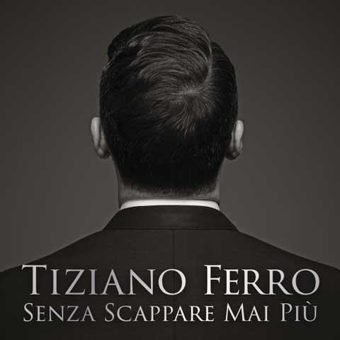 Tiziano-Ferro-Senza-scappare-mai-piu-cover-singolo