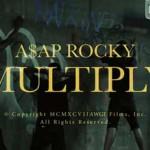 A$ap Rocky – Multiply (feat. Juicy J): testo e video ufficiale
