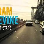 Adam Levine – Lost Stars: testo, traduzione e video