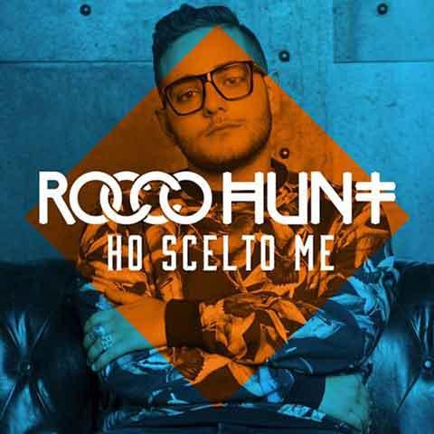 Rocco Hunt Ho Scelto Me Testo E Video Ufficiale Nuove