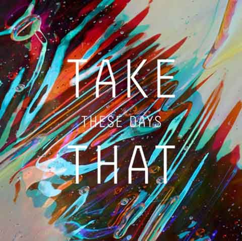 take-that-these-days-single-cover