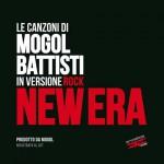 Le canzoni di Mogol Battisti in versione rock New Era, album in uscita oggi: tracce e copertina