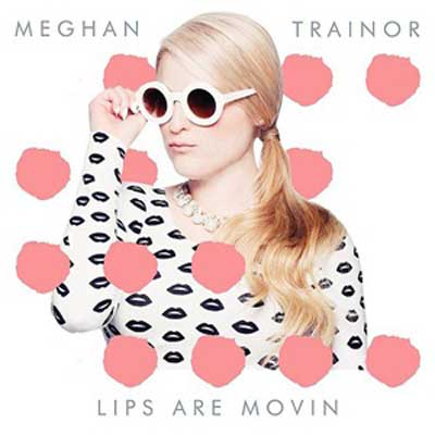 Lips-are-movin-single-cover-meghan-trainor
