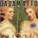 Rococò nuovo disco dei Dadamatto in uscita il 4 novembre: tracce e copertina