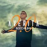 Rocco Hunt: 'A Verita' 2.0 riedizione dell'album in doppio CD + DVD (Gold Edition): le tracce