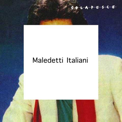 colapesce-maledetti-italiani-cover-singolo