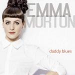 Daddy Blues CD d'esordio di Emma Morton: cover e tracce EP