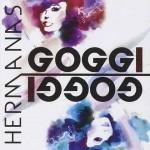 Hermanas Goggi Remixed nuovo disco di Daniela e Loretta Goggi: le tracce del CD