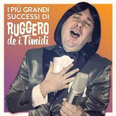 I-Piu-Grandi-Successi-di-Ruggero-De-I-Timidi-album-cover
