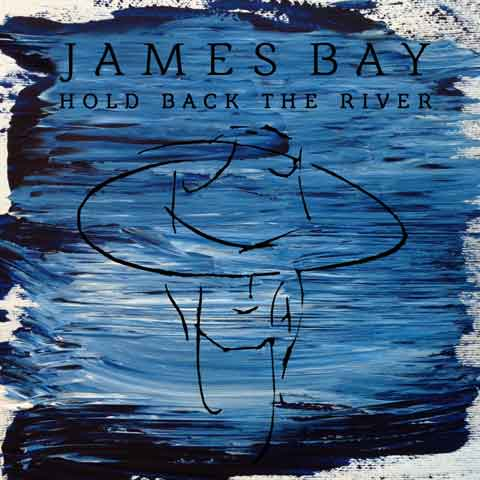 James-Bay-hold-back-the-river-single-cover
