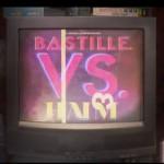 Bastille VS. Haim – Bite Down: testo e video