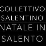 Collettivo Salentino, Natale in Salento: testo e video ufficiale