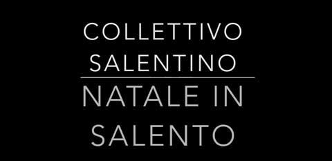 natale-in-salento-video-collettivosalentino