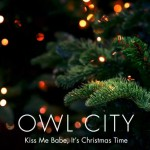 owl-city-Kiss-Me-Babe-Its-Christmas-Time