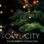Owl City – Kiss Me Babe, It's Christmas Time: testo e audio ufficiale