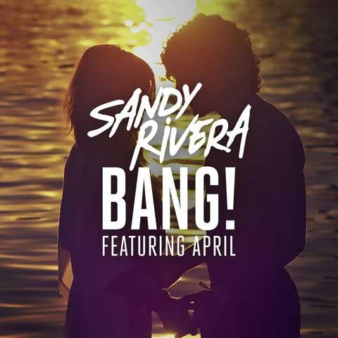 sandy-rivera-feat-april-bang