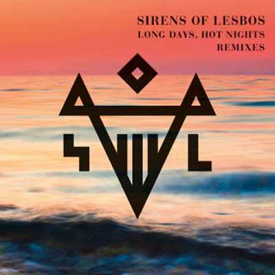 sirens_of_lesbos_long_days_hot_nights_remixes_single_cover