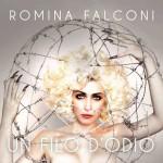 Un filo d'odio nuovo EP di Romina Falconi: tracce e copertina del disco