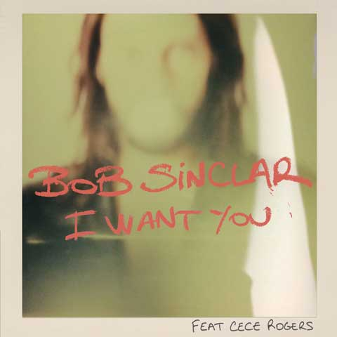 Bob-Sinclar-I-Want-You-single-cover