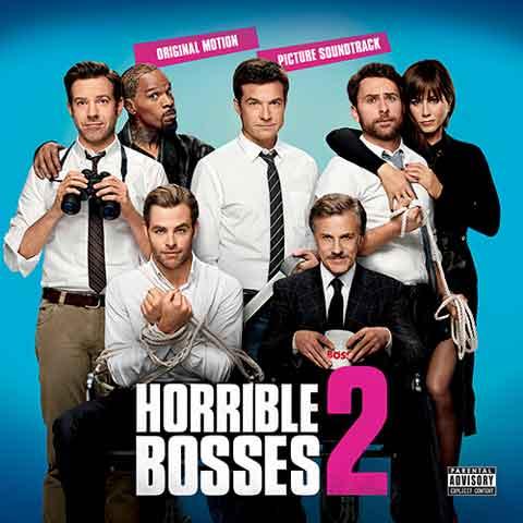 Horrible-Bosses-2-Original-Motion-Picture-Soundtrack