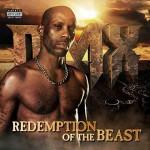 Redemption of a Beast nuovo disco del rapper DMX: tracce e copertina