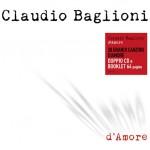 D'amore nuova raccolta di Claudio Baglioni con 30 canzoni d'amore: copertina e tracce del doppio CD