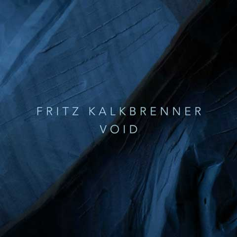 fritz-kalkbrenner-void