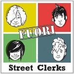 Street Clerks: Fuori è il nuovo disco: copertina e tracce del CD