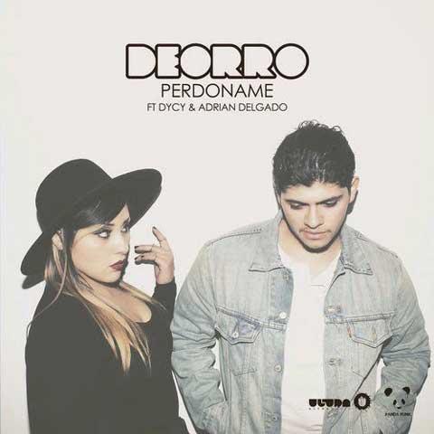 Deorro-Feat-Adrian-Delgado-e-DyCy-Perdoname