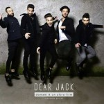 In uscita Domani è un altro film parte seconda dei Dear Jack: copertina e tracce dell'album