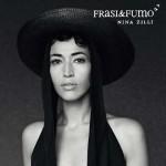 Frasi & Fumo disco 2015 di Nina Zilli: tracklist e copertina del CD