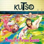 Musica Per Persone Sensibili nuovo album dei Kutso: audio, tracklist e copertina