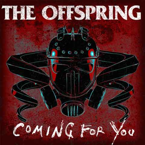 The-Offspring-Coming-For-You-single-cover