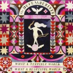 What a Terrible World, What a Beautiful World disco dei Decemberists: tracklist + streaming