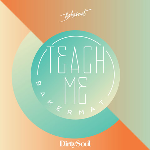 bakermat-Teach-Me-cover