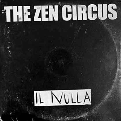 the-zen-circus-il-nulla-cover