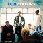 Colours quinto disco dei Blue: tracklist e copertina album