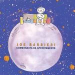 Cosmonauta da appartamento album 2015 di Joe Barbieri: tracce del disco