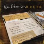 E' uscito Duets: Re-Working The Catalogue, nuovo album di Van Morrison: tracklist e audio