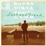 Lost and Found album di inediti dei Buena Vista Social Club: lista dei brani