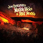 Joe Bonamassa, Muddy Wolf at Red Rocks: tracklist album live