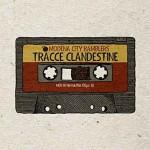 Tracce Clandestine album 2015 dei Modena City Ramblers: lista dei brani e copertina