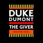 Duke Dumont – The Giver (Reprise): testo, traduzione e audio ufficiale