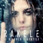 Rakele – Niente è come noi: testo