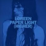 Loreen – Paper Light (Higher): testo, traduzione e audio ufficiale