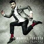 Colori Primari disco d'esordio di Manuel Foresta: tracce e copertina