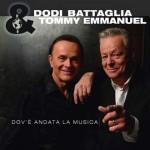 Dov'è andata la musica nuovo album di Dodi Battaglia & Tommy Emmanuel: lista dei brani del disco